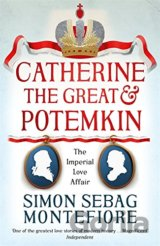 Catherine the Great and Potemkin: The Imperia... (Simon Sebag Montefiore)