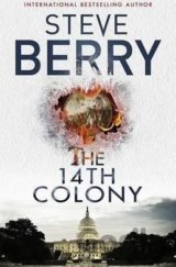 The 14th Colony (Steve Berry)