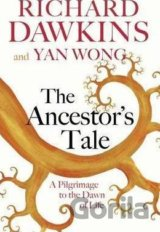 The Ancestor's Tale: A Pilgrimage to the Dawn... (Prof Richard Dawkins, Yan Wong