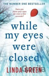 While My Eyes Were Closed (Linda Green) (Paperback)