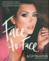 Face to Face: Amazing New Looks (Scott Barnes)