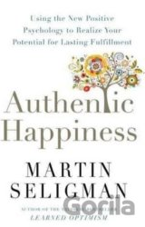 Authentic Happiness: Using the New Positive P... (Martin Seligman)