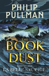 The Book of Dust Volume One (Philip Pullman)