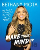 Make Your Mind Up (Bethany Mota) (Hardcover)