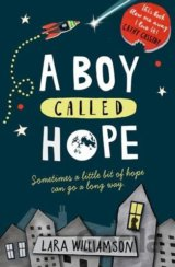 A Boy Called Hope (Lara Williamson)
