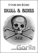 Úvod do řádu Skull and Bones (Antony C. Sutton)