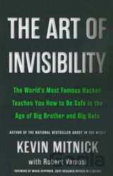 The Art of Invisibility: The World's Most Fam... (Kevin D. Mitnick, Robert Vamos