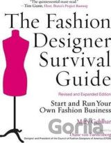 The Fashion Designer Survival Guide: Start an... (Zac Posen, Diane von Furstenbe