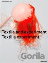 Textil a experiment / Textile and Experiment