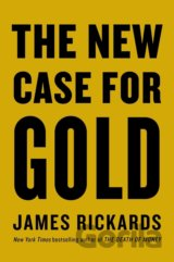 The New Case for Gold (James Rickards) (Hardcover)