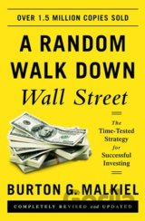 A Random Walk Down Wall Street: The Time-Test... (Burton G. Malkiel)