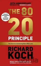 The 80/20 Principle: The Secret of Achieving... (Richard Koch)