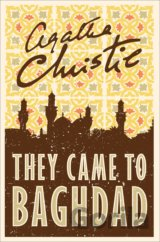 They Came To Baghdad (Agatha Christie)