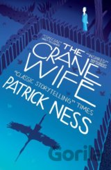 The Crane Wife (Patrick Ness) (Paperback)
