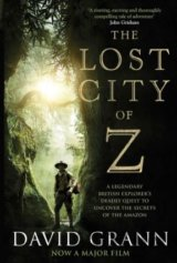 The Lost City of Z: A Legendary British Explo... (David Grann)