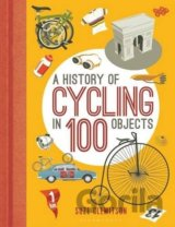 A History of Cycling in 100 Objects (Hardcove... (Suze Clemitson)