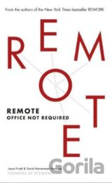 Remote: Office Not Required (Jason Fried , David Heinemeier Hansson) (Paperback)