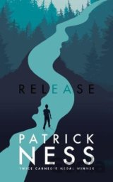 Release (Patrick Ness) (Hardcover)