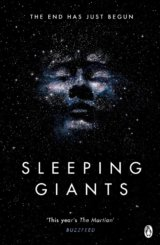 Sleeping Giants: Themis Files Book 1 (Sylvain Neuvel)