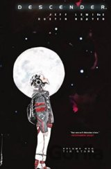 Descender Volume 1: Tin Stars (Descender Tp)... (Jeff Lemire)
