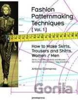 Fashion Patternmaking Techniques: How to Make... (Antonio Donnanno, Elisabetta K