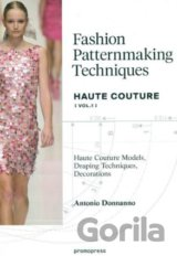 Fashion Patternmaking Techniques - Haute Cout... (Antonio Donnanno)