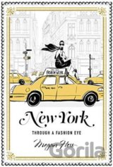 New York: A Guide to the Fashion Cities of th... (Megan Hess)