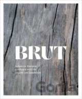 Brut: Industrial Rawness Combined with the Or... (Irene Schampaert)