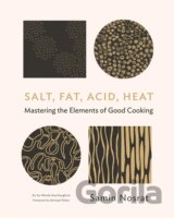 Salt, Fat, Acid, Heat (Samin Nosrat)