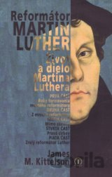 Reformátor Luther (M. Kittelson James)