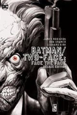 Batman Two Face Face The Face Deluxe Edition... (James Robinson)