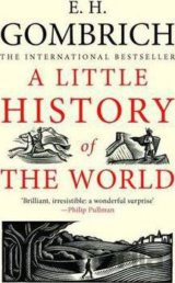 A Little History of the World (E.H. Gombrich) (Paperback)