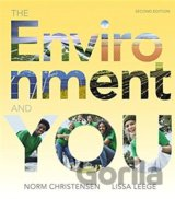The Environment and You (Norm Christensen, Lissa Leege) (Paperback)