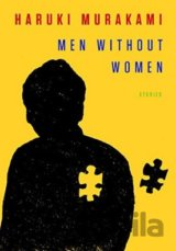 Men Without Women: Stories (Haruki Murakami, Philip Gabriel, Ted Goossen) (Hardc