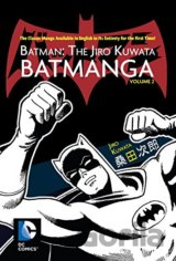 Batman: The Jiro Kuwata Batmanga (Volume 2)