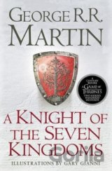 A Knight of the Seven Kingdoms (Song of Ice &... (George R.R. Martin, Gary Giann
