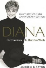 Diana: Her True Story - In Her Own Words: 25t... (Andrew Morton)