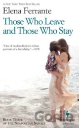 Those Who Leave and Those Who Stay (Elena Ferrante)