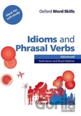 Oxford Word Skills Advanced: Idioms And Phrasal Verbs With Answer Key (Gairns R.