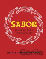 Sabor: Flavours from a Spanish Kitchen (Hardc... (Nieves Barragan Mohacho)