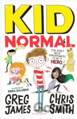 Kid Normal (Greg James, Chris Smith, Erica Salcedo) (Paperback)