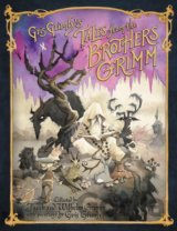 Gris Grimly's Tales from the Brothers Grimm (... (Jacob and Wilhelm Grimm, Marga