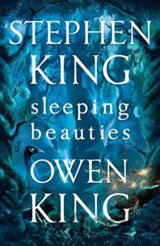 Sleeping Beauties (Stephen King, Owen King) (Hardcover)
