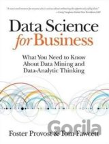 Data Science for Business: What you need to k... (Foster Provost, Tom Fawcett)