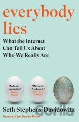 Everybody Lies: The New York Times Bestseller... (Seth Stephens-Davidowitz)