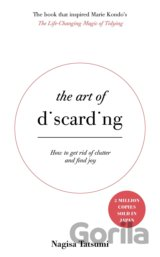 The Art of Discarding: How to get rid of clut... (Nagisa Tatsumi, Angus Turvill)