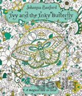 Ivy and the Inky Butterfly (Johanna Basford)