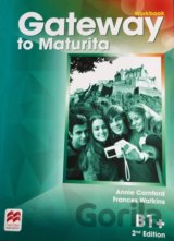 Gateway to Maturita 2nd Edition B1+ Workbook (Annie Cornford)