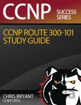 CCNP ROUTE 300-101 Study Guide