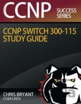 CCNP SWITCH 300-115 Study Guide